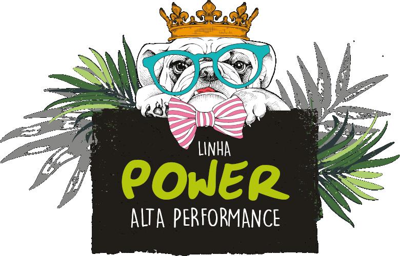 Linha Power - Alta Performance